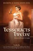 Tesseracts Twelve